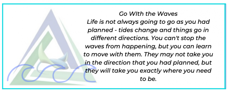 Go with the Waves Quote.png